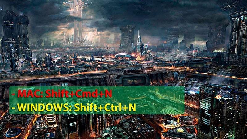MAC: Shift+Cmd+N  - WINDOWS:Shift+Ctrl+N